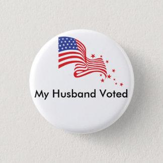 My Husband Voted! 3 Cm Round Badge