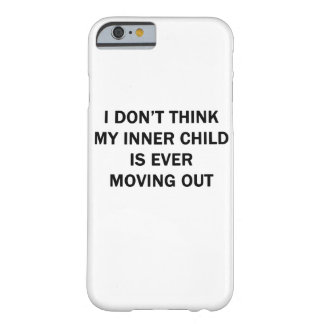 My Inner Child Barely There iPhone 6 Case