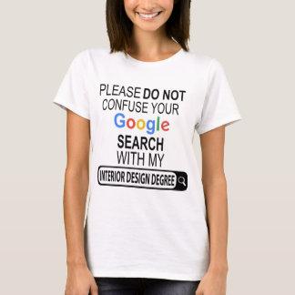 My Interior Design Degree T-shirt