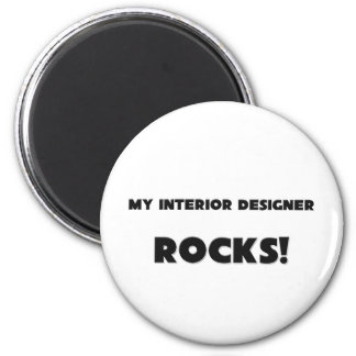 MY Interior Designer ROCKS! Fridge Magnet