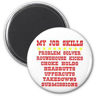 My Job Skills Problem Solver Kicks Punches Magnet