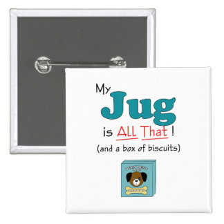 My Jug is All That Pin