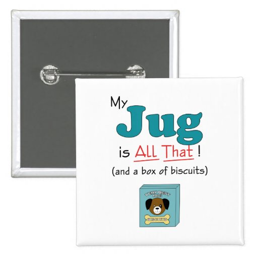 My Jug is All That! Pin