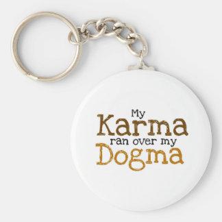 My Karma ran over my Dogma Basic Round Button Key Ring