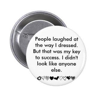My key to success pinback button