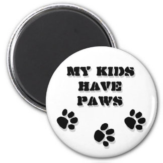 My kids have paws magnet