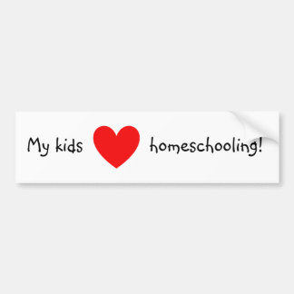 My kids love homeschooling! bumper sticker
