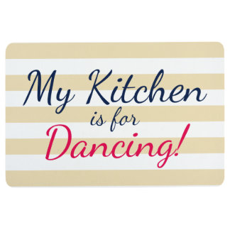 My Kitchen is for Dancing Floor Mat