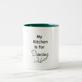 My Kitchen is for Dancing Mug