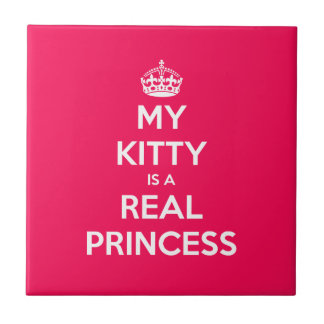 My Kitty Is A Real Princess Small Square Tile