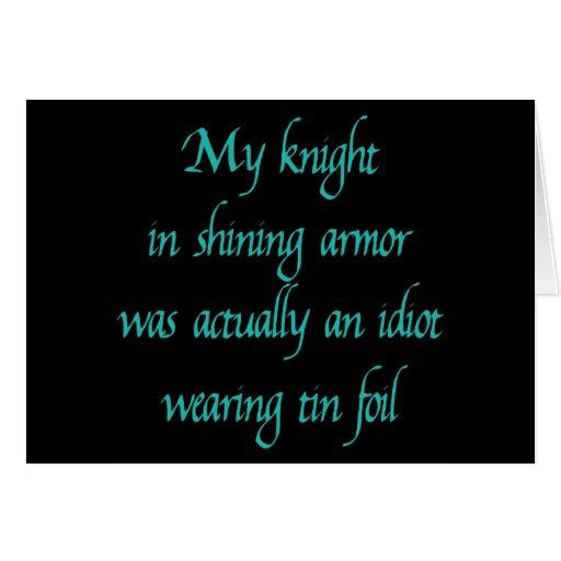 My Knight in Shining Armor Greeting Card