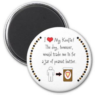 My Koolie Loves Peanut Butter 6 Cm Round Magnet