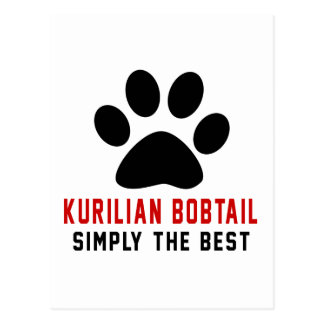 My Kurilian Bobtail Simply The Best Postcard
