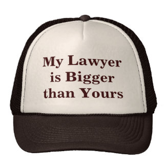 My Lawyer is Bigger than Yours Cap