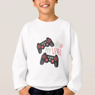 My Level Sweatshirt