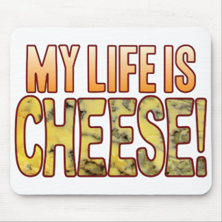 My Life Blue Cheese Mouse Pad
