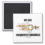 My Life Frequently Unravels (DNA Replication) Square Magnet