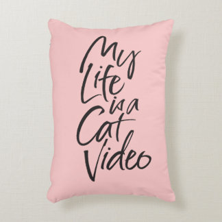 My Life is a Cat Video Black Lettering Blush Pink Decorative Cushion