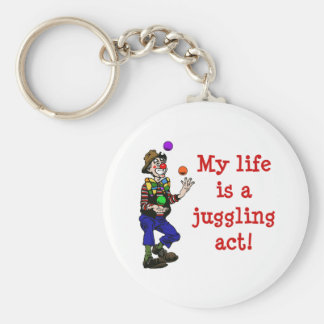 My Life Is A Juggling Act Key Ring