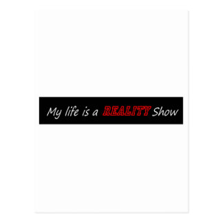 My life is a reality show postcard