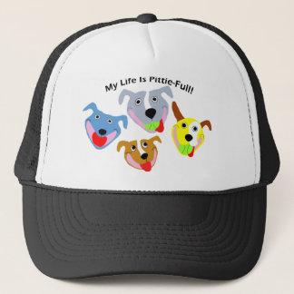 My Life is Pittie-full Trucker Hat