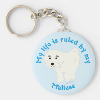 My Life is Ruled by my Maltese Keychains
