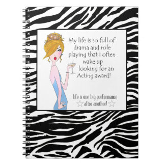 My Life Is So Full Of Drama & Role Playing That... Spiral Note Book