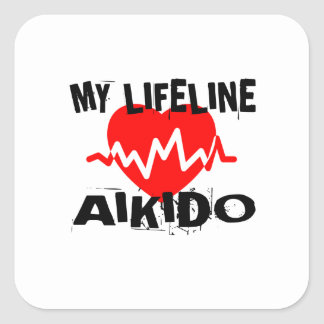 MY LIFE LINA AIKIDO MARTIAL ARTS DESIGNS SQUARE STICKER