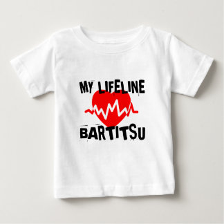MY LIFE LINA BARTITSU MARTIAL ARTS DESIGNS BABY T-Shirt