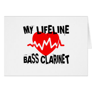 MY LIFE LINA BASS CLARINET MUSIC DESIGNS CARD