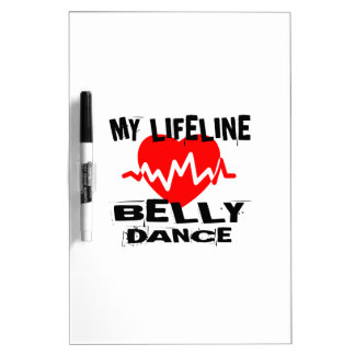 MY LIFE LINA BELLY DANCE DESIGNS DRY ERASE BOARD