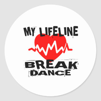 MY LIFE LINA BREAKDANCE DANCE DESIGNS CLASSIC ROUND STICKER