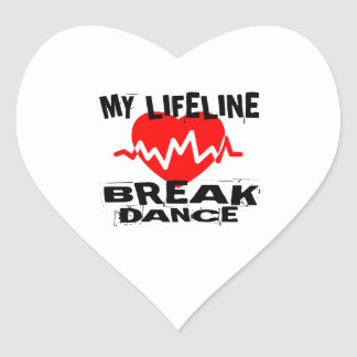 MY LIFE LINA BREAKDANCE DANCE DESIGNS HEART STICKER