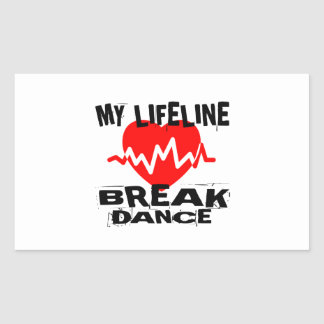 MY LIFE LINA BREAKDANCE DANCE DESIGNS RECTANGULAR STICKER
