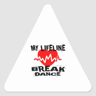 MY LIFE LINA BREAKDANCE DANCE DESIGNS TRIANGLE STICKER