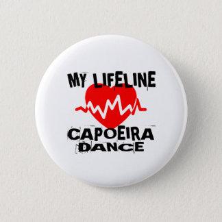 MY LIFE LINA CAPOEIRA DANCE DESIGNS 6 CM ROUND BADGE