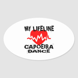 MY LIFE LINA CAPOEIRA DANCE DESIGNS OVAL STICKER