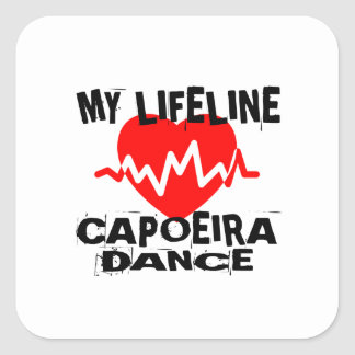 MY LIFE LINA CAPOEIRA DANCE DESIGNS SQUARE STICKER