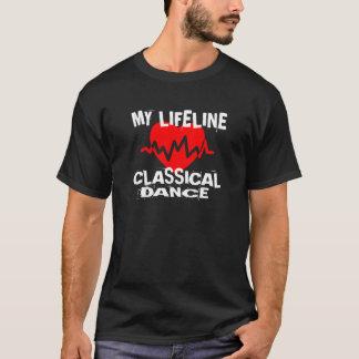 MY LIFE LINA CLASSICAL DANCE DANCE DESIGNS T-Shirt