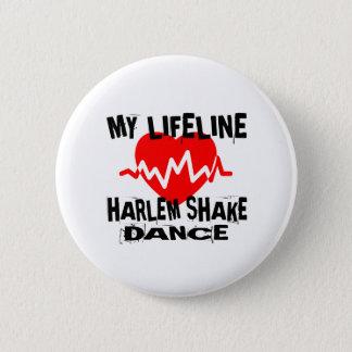 MY LIFE LINA HARLEM SHAKE DANCE DESIGNS 6 CM ROUND BADGE
