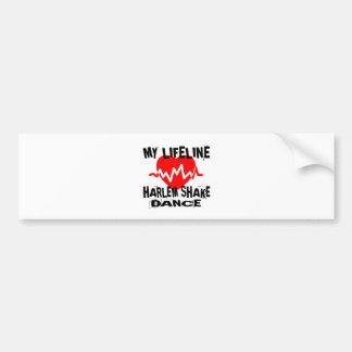 MY LIFE LINA HARLEM SHAKE DANCE DESIGNS BUMPER STICKER