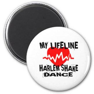 MY LIFE LINA HARLEM SHAKE DANCE DESIGNS MAGNET