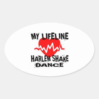 MY LIFE LINA HARLEM SHAKE DANCE DESIGNS OVAL STICKER