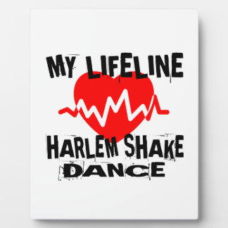 MY LIFE LINA HARLEM SHAKE DANCE DESIGNS PLAQUE