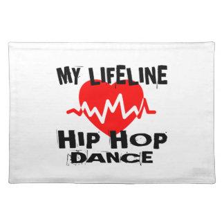 MY LIFE LINA HIP HOP DANCE DESIGNS PLACEMAT