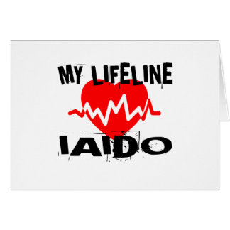 MY LIFE LINA IAIDO MARTIAL ARTS DESIGNS CARD