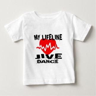 MY LIFE LINA JIVE DANCE DESIGNS BABY T-Shirt