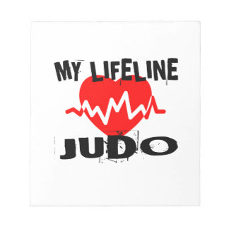 MY LIFE LINA JUDO MARTIAL ARTS DESIGNS NOTEPAD