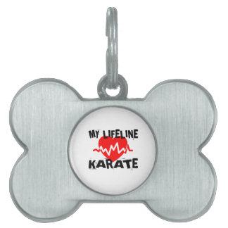 MY LIFE LINA KARATE MARTIAL ARTS DESIGNS PET TAG