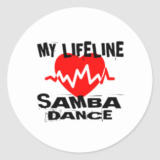 MY LIFE LINA SAMBA DANCE DESIGNS CLASSIC ROUND STICKER